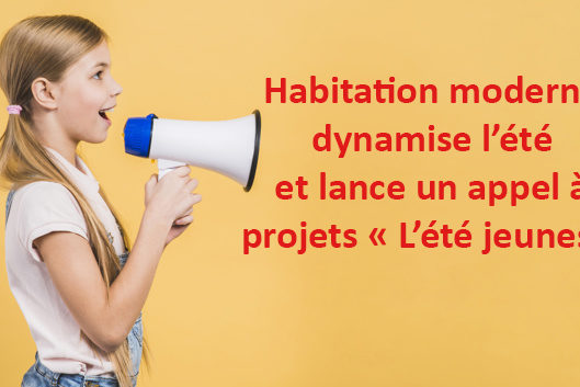Habitation moderne dynamise l'été et lance un appel à projets
